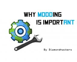 Why modding is important by Diamondhackers Minecraft Blog