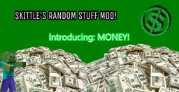 Skittle's Random Stuff Mod! Minecraft Mod