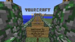 YourCraft Multiverse Public Minecraft Server