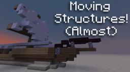 [13w02b] Moving Structures Minecraft
