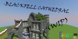 Cathedral of Blackfell - [WIP] Minecraft Map & Project
