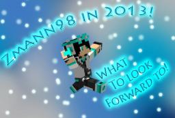 Im Back! - New Blogs, New Me. All in 2013! Minecraft Blog Post