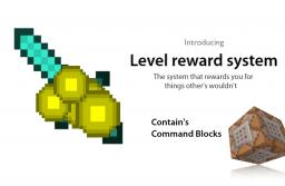 Level Reward System (Awesome for Server's) Map Download Minecraft Map & Project