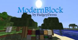 FudgeyDerns' ModernBlock (Pop Reel!) Minecraft Texture Pack