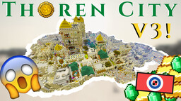 City of Thoren V3.1! |  ↳  7 Years Old  ↵ |  Lore + Interrior + Role-play | Version 1.5.2 Minecraft Map & Project
