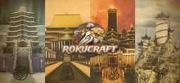 Rokucraft - Avatar: The Last Airbender Server Minecraft Server