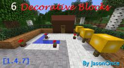 6  Beautiful Decorative Blocks by JasonOnce [1.4.7] Minecraft Mod