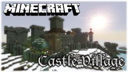 Castle Village Minecraft Map & Project