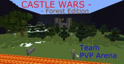 Castle Wars - Forest Edition (Team PVP Arena) Minecraft Project