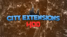 City Extensions Mod! [1.4.7] [Update Soon] Minecraft Mod