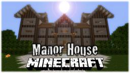 Manor House Minecraft Map & Project