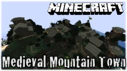 Medieval Mountain Town Minecraft Map & Project