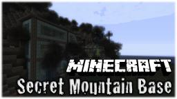 Mountain Base Minecraft Map & Project