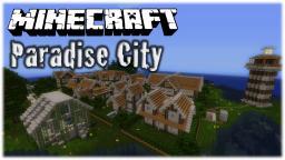 Paradise City Minecraft Map & Project