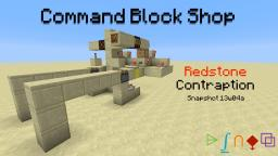 Command Block Shop ~ Redstone {Snapshot 13w04a} Minecraft