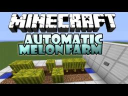 utomatic Melon Farm Minecraft Map & Project