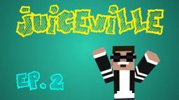 Juiceville: EP. 2 (New Home) Minecraft Blog
