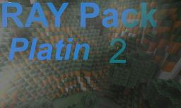 RAY Pack Platin 2 [1.4.7] [128x128]