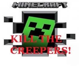 [Seperate Game] Kill the Creepers! Minecraft Mod