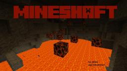 Mineshaft: The Beginning Minecraft Project