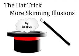The Hat Trick - More Skinning Illusions Minecraft Blog Post