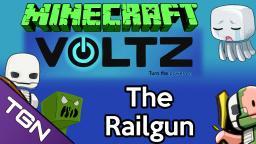 Voltz Tutorial - The Railgun With TacticalLion Minecraft Blog Post