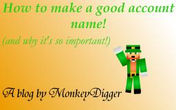 How to make a good account name (and why it's so important!) Minecraft Blog