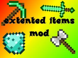 [1.8] Extended Items Mod [W.I.P] Minecraft Mod