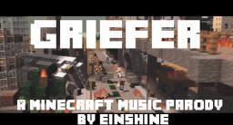 ♫ Griefer ♫ - A Minecraft Parody of Robbie Williams - Candy Minecraft