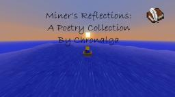 Miner's Reflections: A Poetry Collection Minecraft Blog Post