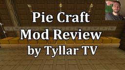 PieCraft Mod Review by TyllarTV Minecraft Blog Post
