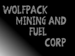 -Wolfpack Mining and Fuel Corp- Minecraft Map & Project