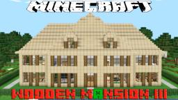 Minecraft Wooden Mansion 3 Minecraft Project