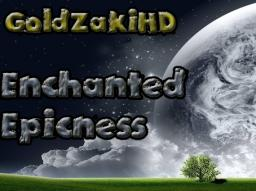 GoldZakiHD Enchanted Epicness Minecraft Texture Pack