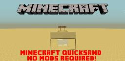 Quicksand No Mods Required! Minecraft Project