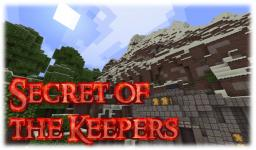 Secret of the Keepers - Adventure Map [1.6.2] Minecraft Project