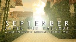September: After The Fallout [32x32] [Realistic] [Post-Apocalyptic] Minecraft Texture Pack