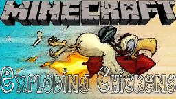 Minecraft Mods - Exploding Chickens - They Be All Explodey Minecraft Blog
