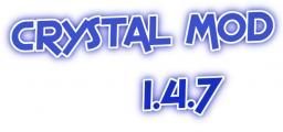 Crystal Mod [1.4.7] [Mod Loader] v1.0 Minecraft Mod