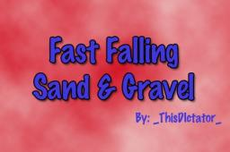 Faster Sand & Gravel Dropping! Minecraft Mod