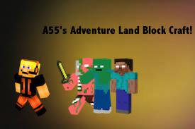 A55's Adventure Land Block Craft! [BETA] [NEED TESTERS] Minecraft Texture Pack