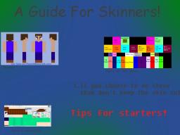 A Guide For Skinners! (From the very start) Minecraft Blog Post
