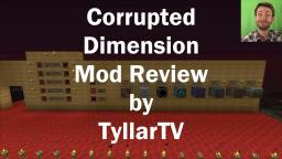 Corrupted Dimension Mod Review by TyllarTV Minecraft