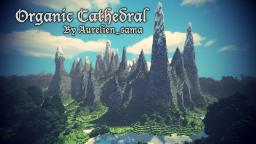 Organic Cathedral - Custom terrain with cinematic - 2500 subs Special ! [DOWNLOAD] Minecraft Map & Project
