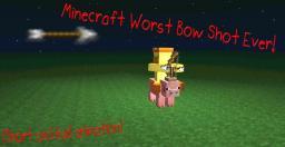 Worst Bow Shot In Minecraft (Short And Bad Animation) Minecraft Blog