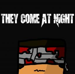 They come at night  - Episode 1 - Bloodied Minecraft Blog