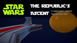 Star Wars: The Republic's Ascent [OUT OF DATE] {Sorry, won't be updated} Minecraft Map & Project