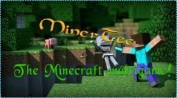 MinerTec [24/7] Minecraft