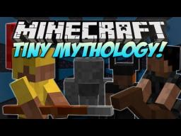 The Tiny Mythology Mod [Mythological Warfare!] - 1.4.7 Minecraft