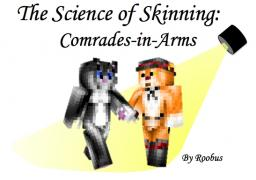 The Science of Skinning: Comrades-in-Arms Minecraft Blog